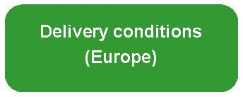 Bouton Delivery Conditions Europe